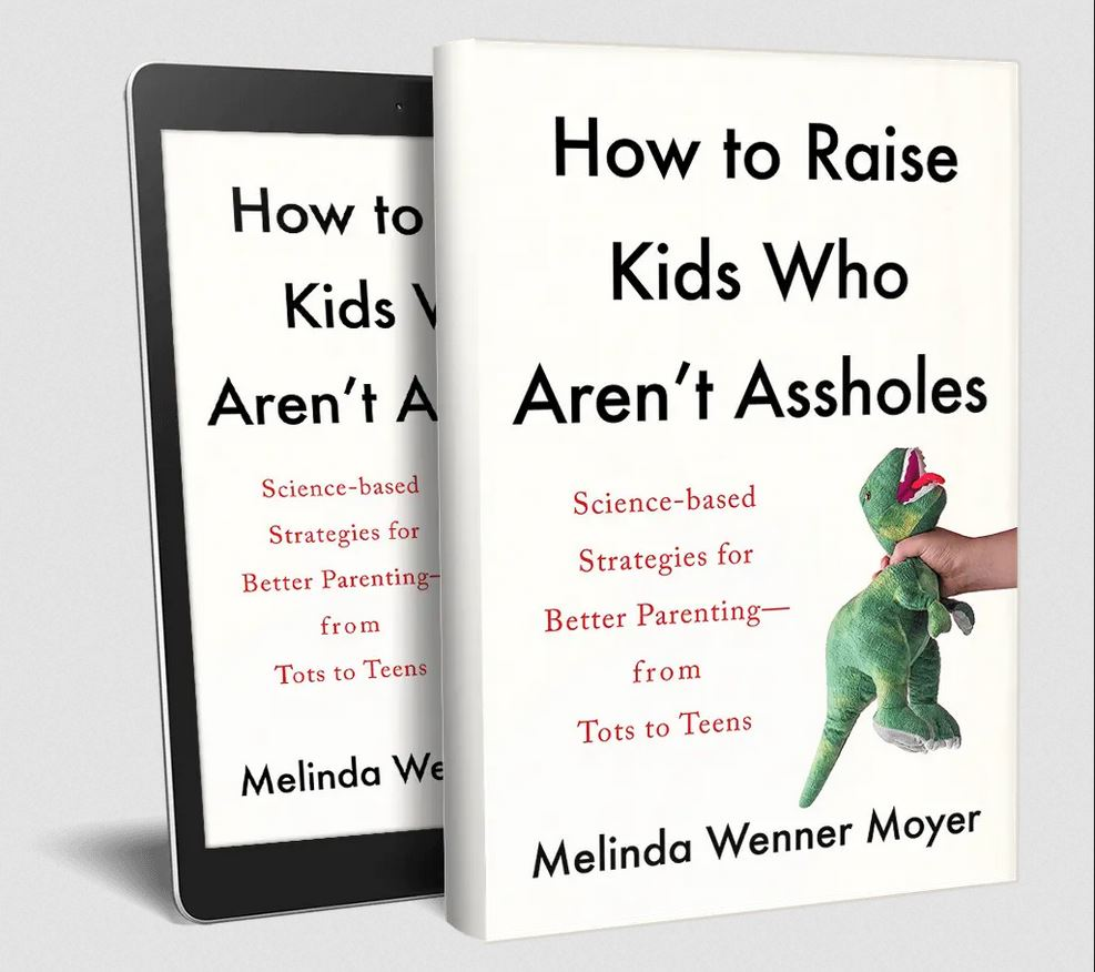 """Cover of the book """"How to Raise Kids Who Aren't Assholes."""" The cover image shows a hand squeezing the neck of a green stuffed dinosaur"""